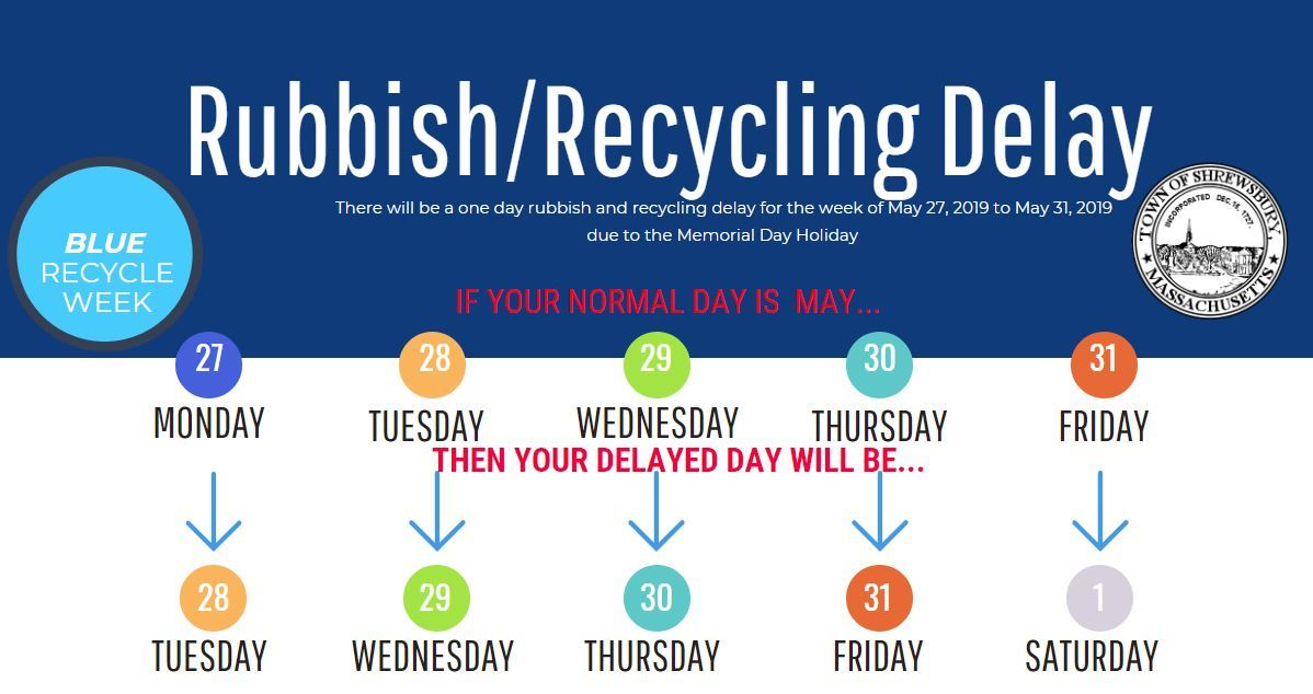 rubbish recycling delay memorial day