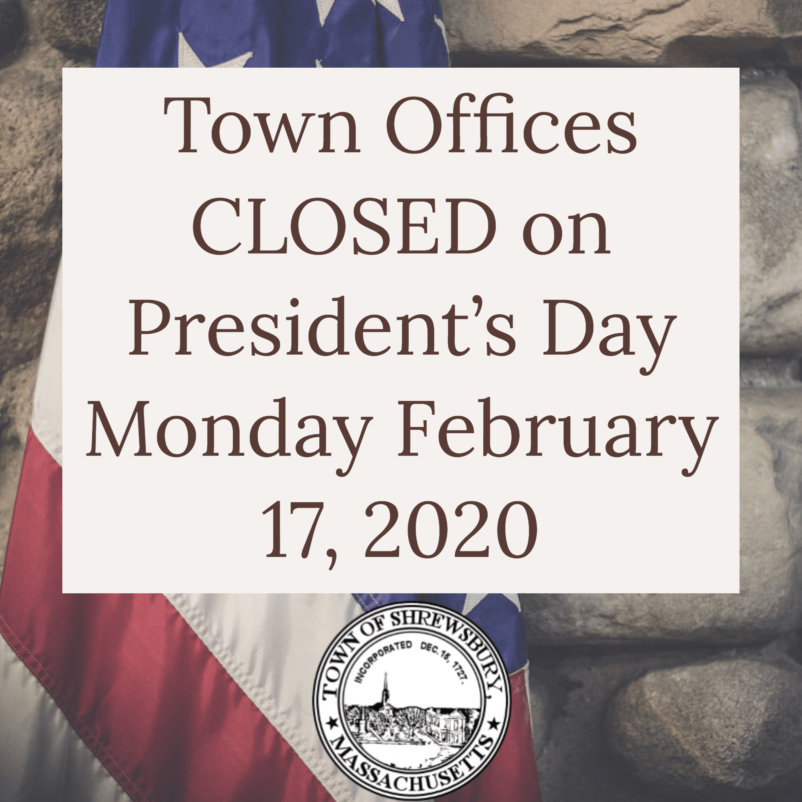 Presidents Day Town Offices Closed